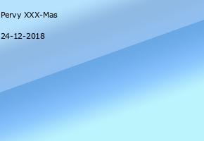 Pervy XXX-Mas
