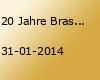 20 Jahre Brasserie Fr. 31.01.14