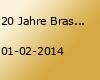 20 Jahre Brasserie Sa. 01.02.14