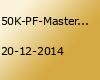 50K-PF-Masters II Deepstackturnier im Donoperteich in Detmold am 20.12.2014