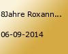 8Jahre Roxanne