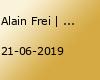 Alain Frei | Bochum - Verlegt vom 14.06.19
