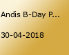 Andis B-Day Party