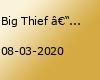 Big Thief – Hamburg, Uebel & Gefährlich