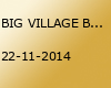 BIG VILLAGE BEATS #6 -Neonspecial-