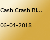 Cash Crash Black & House