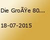 Die Große 80er&90er Sommer Party