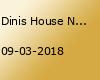 Dinis House Night feat. Kuestenklatsch