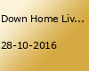 Down Home Live