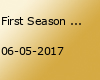 First Season Festival 2017