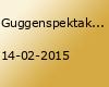 Guggenspektakel 2015