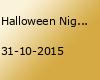 Halloween Night - DIE SCHRECKENS PARTY DES JARHES!