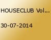 HOUSECLUB Vol. 2 Jetzt erst Recht ......