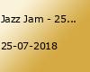 Jazz Jam - 25.07
