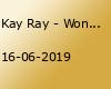 Kay Ray - Wonach sieht´s denn aus?!?