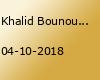 Khalid Bounouar - Showtime - Essen