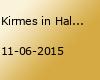 Kirmes in Haldorf  vom 11.06-14.06. 2015
