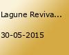 Lagune Revivalparty 2015