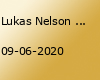 lukas-nelson-amp-promise-of-the-real-2020--berlin