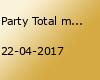 Party Total mit DJ Helium