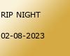 rip-night