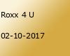 Roxx 4 U