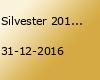 Silvester 2016/2017 in Stuttgart
