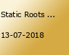 Static Roots Festival 2018