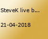 SteveK live bei uns