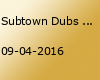 Subtown Dubs Girls to Rule