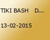 TIKI BASH   DRINK AND DANCE THE COLD AWAY !!!