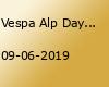 Vespa Alp Days Zell am See 2019 - Das Jubiläum!