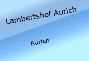 Lambertshof Aurich
