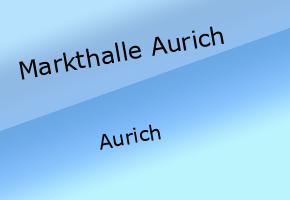Markthalle Aurich